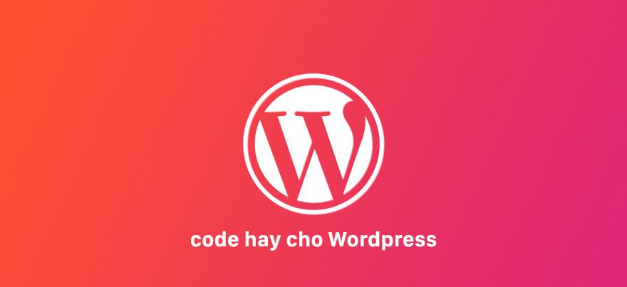 code hay cho wordpress