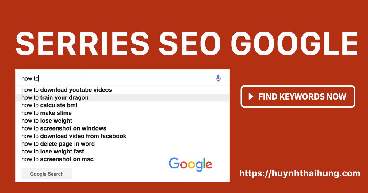 Series SEO: Hướng Dẫn Chọn Từ Khoá Keyword Khi SEO Web