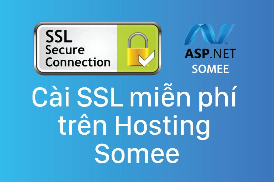 Cài đặt SSL miễn phí trên hosting Somee